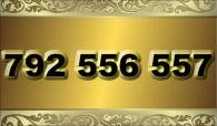 zlaté  číslo - 792 556 557