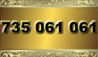 zlaté číslo - 735 061 061