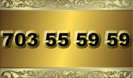 zlaté  číslo - 703 55 59 59