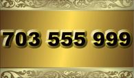 zlaté  číslo - 703 555 999