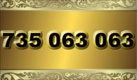 zlaté číslo - 735 063 063