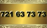 zlaté  číslo - 721 63 73 73