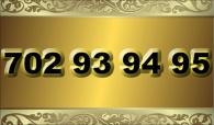 zlaté  číslo - 702 93 94 95