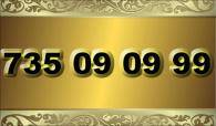zlaté číslo 735 09 09 99