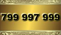 zlaté  číslo - 799 997 999