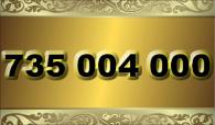 zlaté číslo 735 004 000