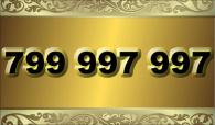 zlaté číslo -  799 997 997