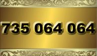 zlaté číslo - 735 064 064