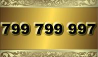 zlaté číslo -  799 799 997