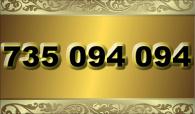 zlaté číslo - 735 094 094